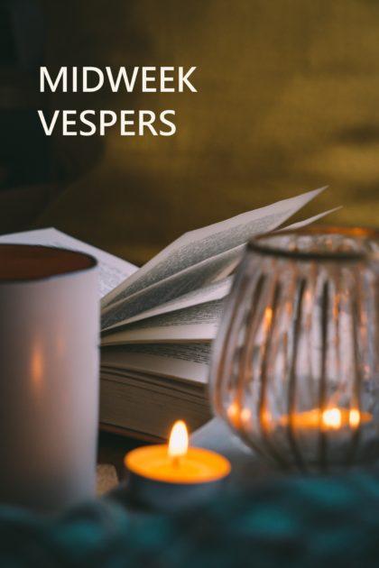 Midweek Vespers